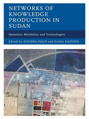 cover image of Networks of Knowledge Production in Sudan