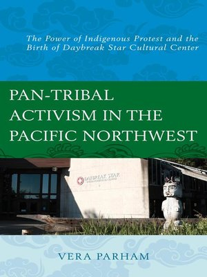 cover image of Pan-Tribal Activism in the Pacific Northwest