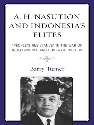 cover image of A. H. Nasution and Indonesia's Elites