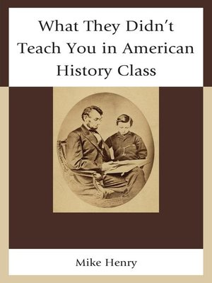 cover image of What They Didn't Teach You in American History Class