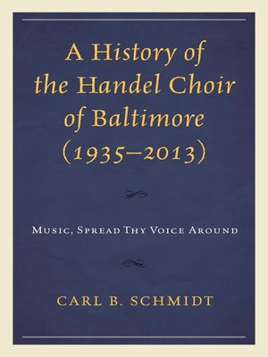 cover image of A History of the Handel Choir of Baltimore (1935–2013)