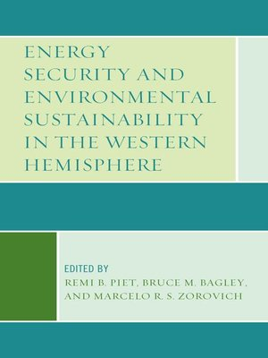 cover image of Energy Security and Environmental Sustainability in the Western Hemisphere