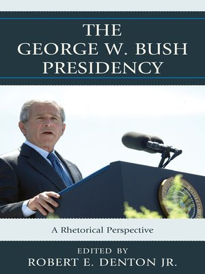 cover image of The George W. Bush Presidency