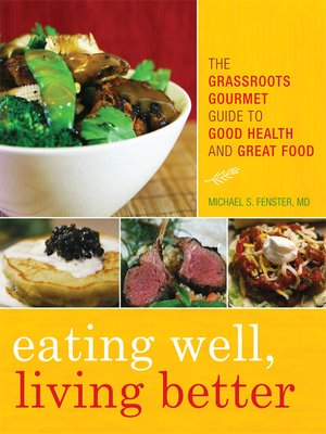 cover image of Eating Well, Living Better