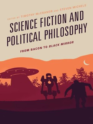 cover image of Science Fiction and Political Philosophy