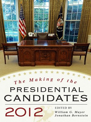 cover image of The Making of the Presidential Candidates 2012