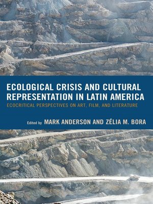 cover image of Ecological Crisis and Cultural Representation in Latin America