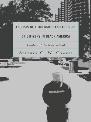 cover image of A Crisis of Leadership and the Role of Citizens in Black America