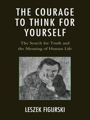 cover image of The Courage to Think for Yourself