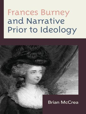 cover image of Frances Burney and Narrative Prior to Ideology