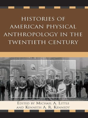 cover image of Histories of American Physical Anthropology in the Twentieth Century