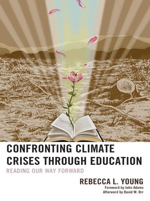 cover image of Confronting Climate Crises through Education