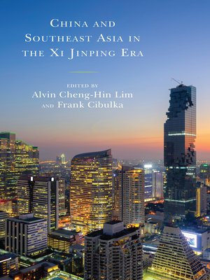 cover image of China and Southeast Asia in the Xi Jinping Era