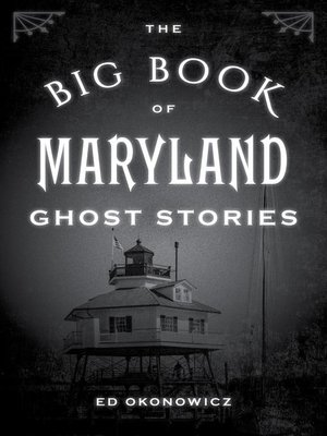 cover image of The Big Book of Maryland Ghost Stories