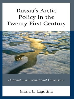 cover image of Russia's Arctic Policy in the Twenty-First Century