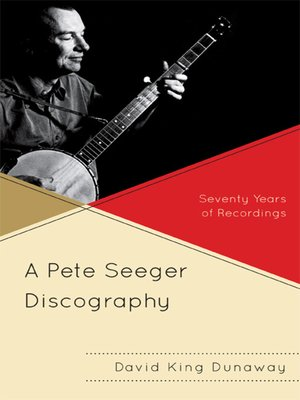cover image of A Pete Seeger Discography