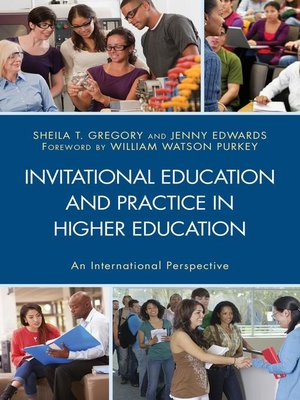 cover image of Invitational Education and Practice in Higher Education