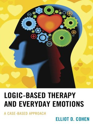 cover image of Logic-Based Therapy and Everyday Emotions