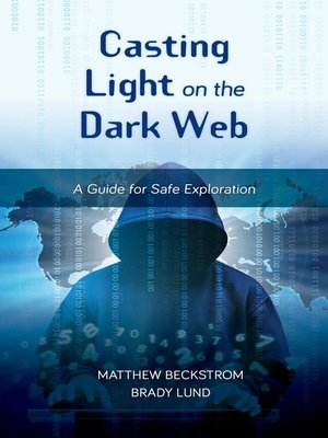 cover image of Casting Light on the Dark Web