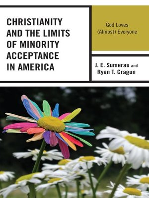 cover image of Christianity and the Limits of Minority Acceptance in America