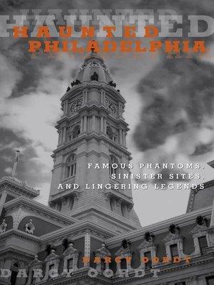 cover image of Haunted Philadelphia