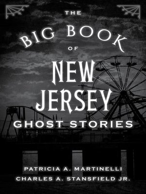cover image of The Big Book of New Jersey Ghost Stories