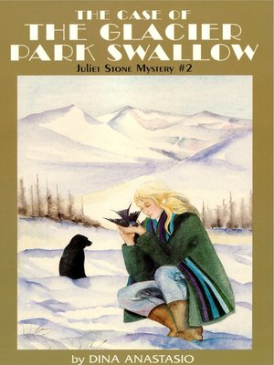 cover image of The Case of the Glacier Park Swallow