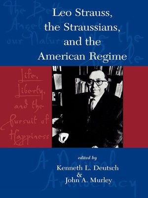cover image of Leo Strauss, The Straussians, and the Study of the American Regime