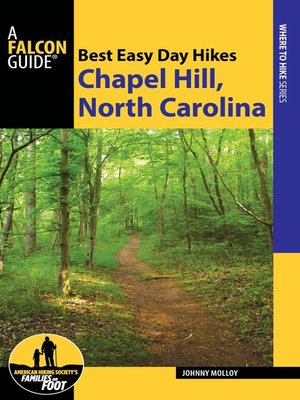 cover image of Best Easy Day Hikes Chapel Hill, North Carolina
