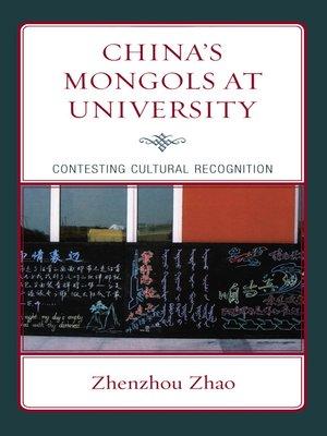 cover image of China's Mongols at University