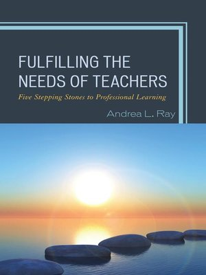 cover image of Fulfilling the Needs of Teachers