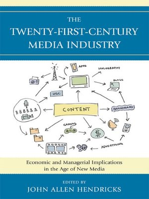 cover image of The Twenty-First-Century Media Industry