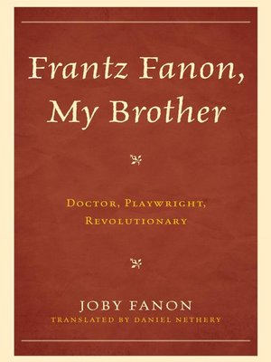 cover image of Frantz Fanon, My Brother