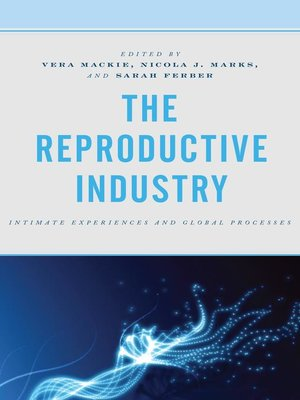 cover image of The Reproductive Industry