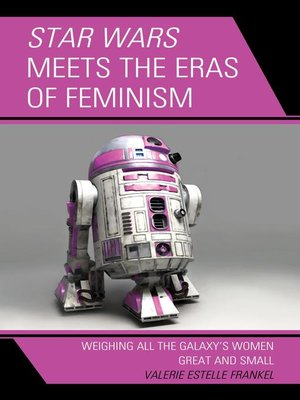 cover image of Star Wars Meets the Eras of Feminism