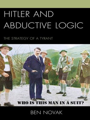 cover image of Hitler and Abductive Logic