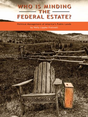 cover image of Who Is Minding the Federal Estate?