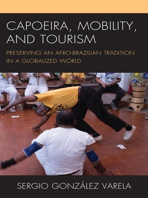cover image of Capoeira, Mobility, and Tourism