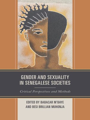 cover image of Gender and Sexuality in Senegalese Societies