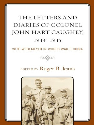 cover image of The Letters and Diaries of Colonel John Hart Caughey, 1944–1945