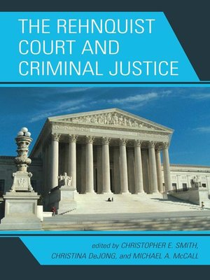 cover image of The Rehnquist Court and Criminal Justice