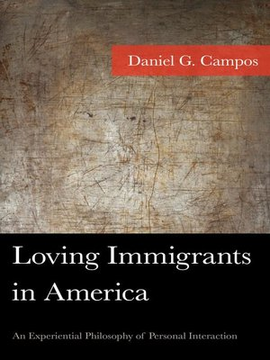 cover image of Loving Immigrants in America