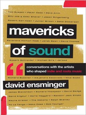 cover image of Mavericks of Sound