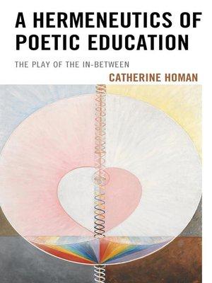 cover image of A Hermeneutics of Poetic Education