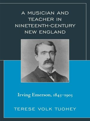cover image of A Musician and Teacher in Nineteenth Century New England