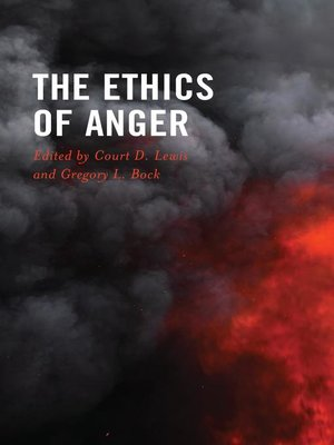 cover image of The Ethics of Anger