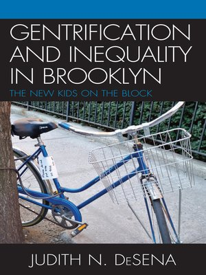 cover image of The Gentrification and Inequality in Brooklyn