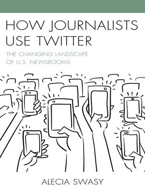 cover image of How Journalists Use Twitter