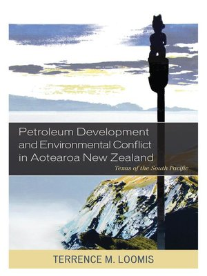 cover image of Petroleum Development and Environmental Conflict in Aotearoa New Zealand