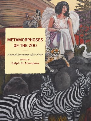 cover image of Metamorphoses of the Zoo